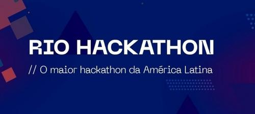 Hacking.Rio, o maior hackathon da América Latina e dos Países de Lingua Portuguesa